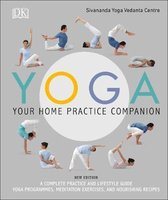 Yoga Your Home Practice Companion: A Complete Practice and Lifestyle Guide