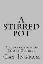 A Stirred Pot