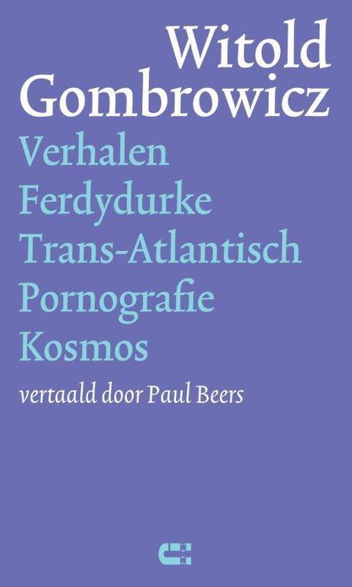 Boek cover Verhalen Ferdydurke Trans-Atlantisch Pornografie Kosmos van Witold Gombrowicz (Hardcover)