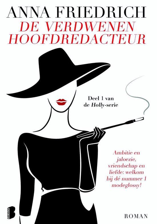 Holly 1 - De verdwenen hoofdredacteur - Anna Friedrich |