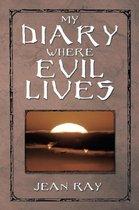 My Diary Where Evil Lives