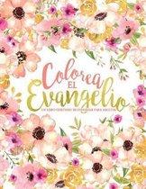 Colorea el Evangelio: Un libro cristiano de colorear para adultos