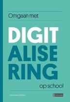 Omgaan met  -   Omgaan met digitalisering op school