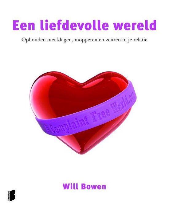 Een Liefdevolle Wereld - Will Bowen pdf epub