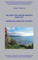 Die Lehre von Grigori Grabovoi ber Gott. Verj ngung durch die Ewigkeit.