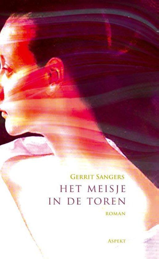 Het meisje in de toren - Gerrit Sangers |