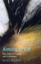 Aiming to Kill