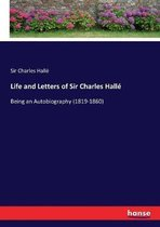 Life and Letters of Sir Charles Halle