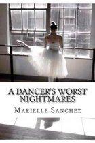 A Dancer's Worst Nightmares