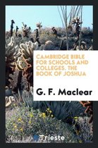 Cambridge Bible for Schools and Colleges. the Book of Joshua
