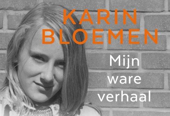 Boek cover Mijn ware verhaal van Karin Bloemen (Paperback)