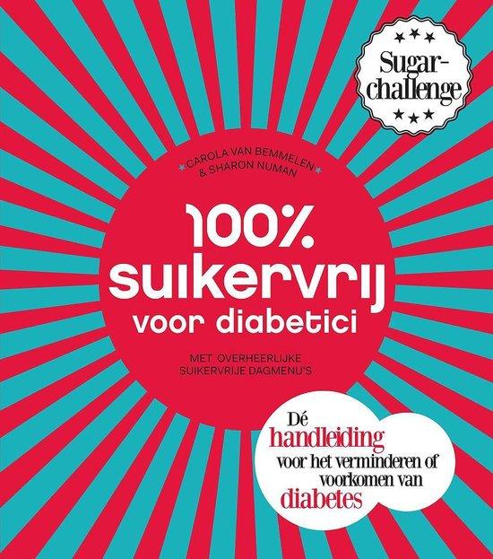 Cover van het boek '100 procent suikervrij voor diabetici' van Carola van Bemmelen