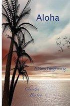 Aloha... a New Beginning