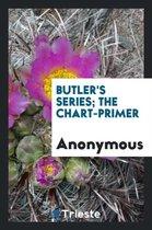 Butler's Series; The Chart-Primer