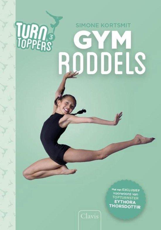 Boek cover Turntoppers 3 -   Gymroddels van Simone Kortsmit (Hardcover)
