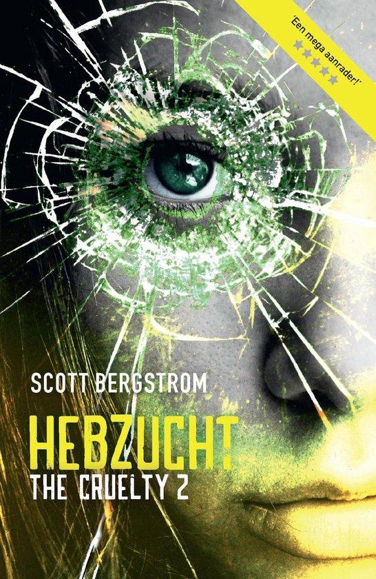 The Cruelty 2 - Hebzucht - Scott Bergstrom  