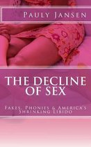 The Decline of Sex