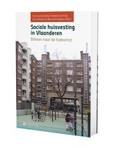 Sociale huisvesting in Vlaanderen. blikken naar de toekomst