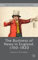 The Business of News in England, 1760-1820