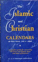 The Islamic and Christian Calendars AD 622-2222 (AH 1-1650)