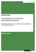 Die Fachsprache des deutschen Printmedienjournalismus