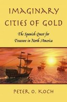 Imaginary Cities of Gold