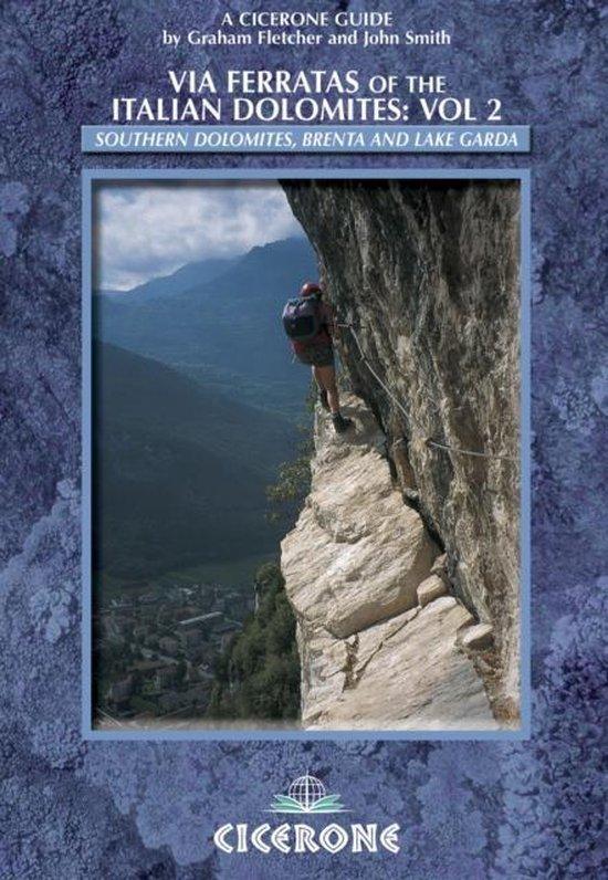 Boek cover Via Ferratas of the Italian Dolomites: Vol 2 van Graham Fletcher (Paperback)
