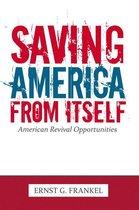 Saving America from Itself