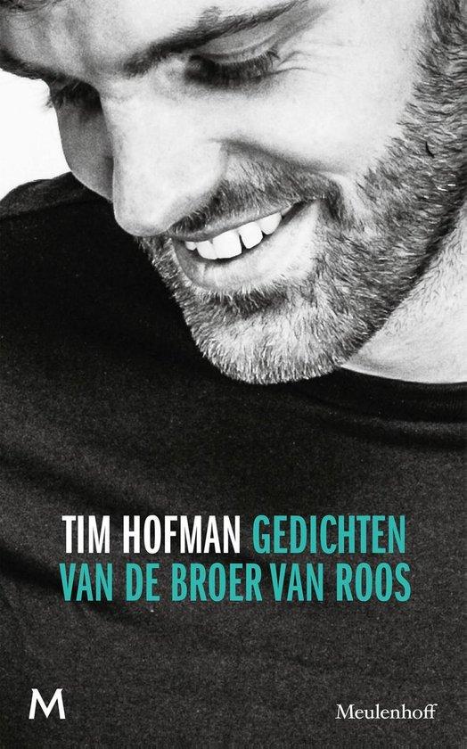 Gedichten van de broer van Roos - Tim Hofman |