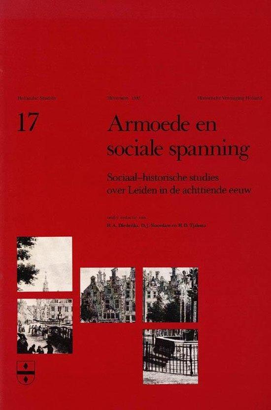 Hollandse studien 17 - Armoede en sociale spanning - Diederiks | Fthsonline.com