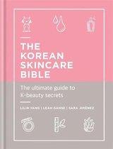 The Korean Skincare Bible