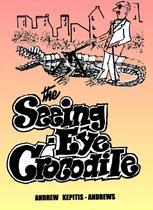 The Seeing Eye Crocodile