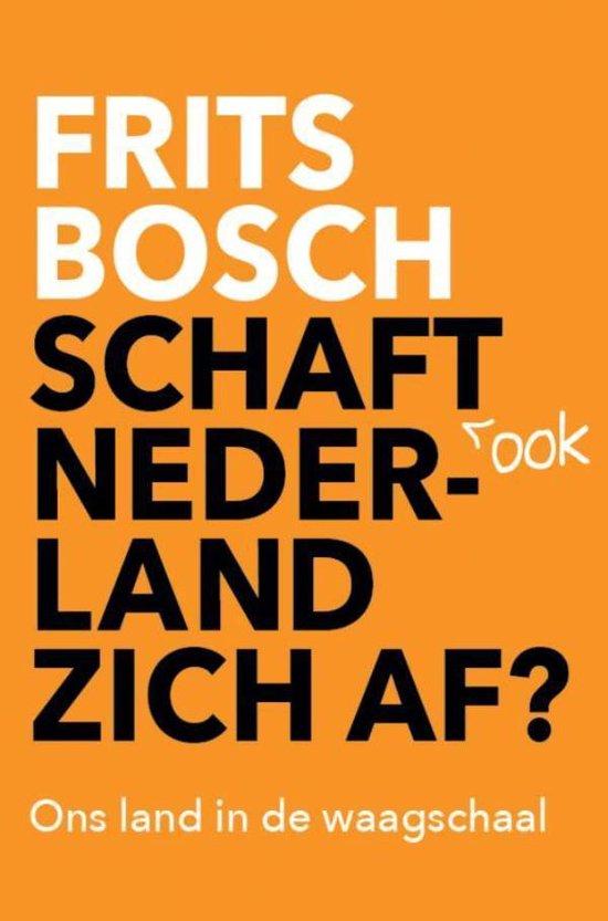 Schaft ook Nederland zich af?