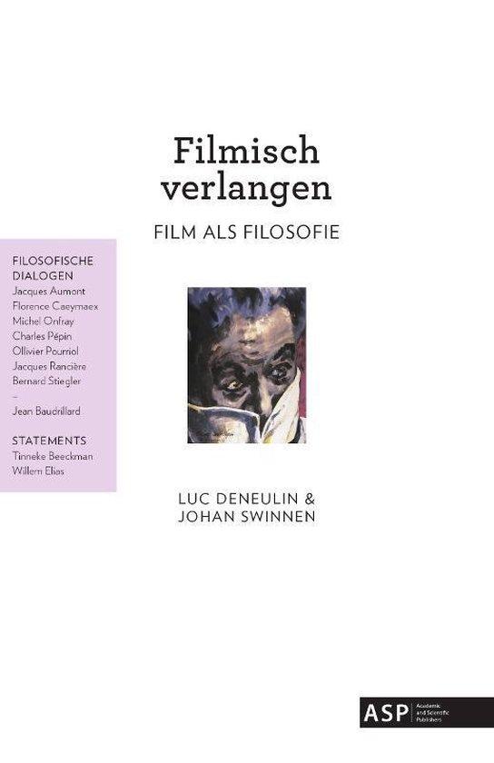 Filmisch verlangen - Johan Swinnen |