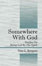 Somewhere with God