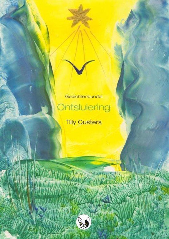 Ontsluiering - Tilly Custers  