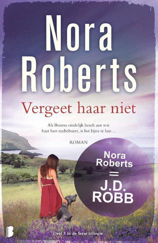 Ierse trilogie 3 - Vergeet haar niet - Nora Roberts | Fthsonline.com