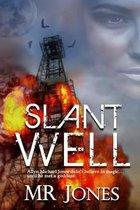 Slant Well