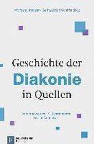 Geschichte der Diakonie in Quellen