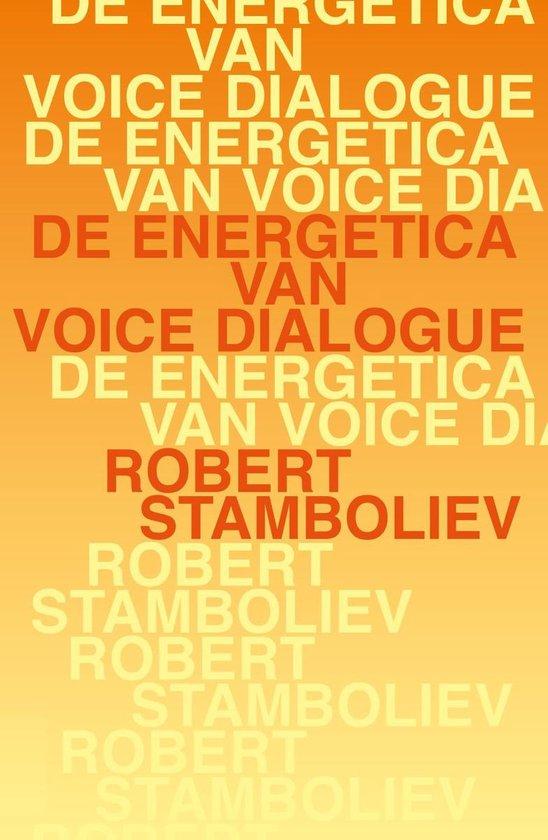 De energetica van voice dialogue - Robert Stamboliev pdf epub