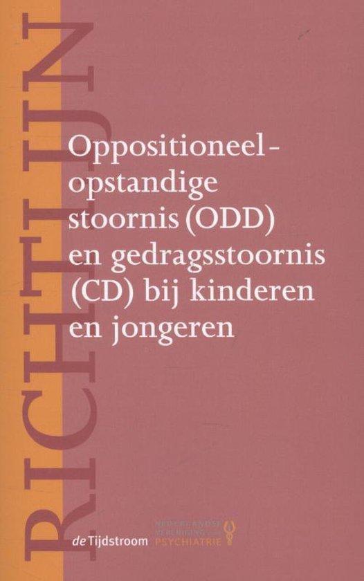 Richtlijnen psychiatrie (NVvP) - Richtlijn oppositioneel-opstandige stoornis (ODD) en gedragsstoornis (CD) bij kinderen en jongeren - none |