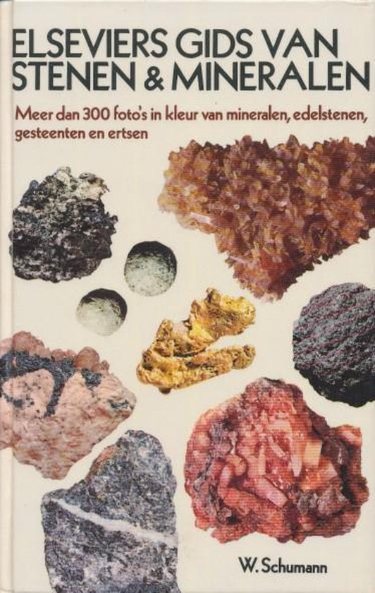 Elseviers gids stenen en mineralen - W. Schumann |