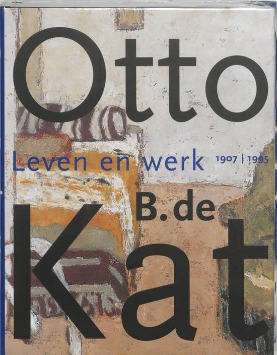 Otto B. de Kat. Leven en werk 1907-1995 - D. van Broekhuizen   Readingchampions.org.uk