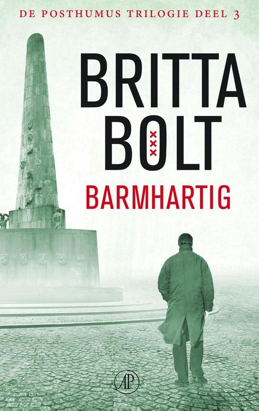 De Posthumus trilogie 3 - Barmhartig - Britta Bolt  