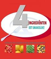 Couverture de 4 ingrédients seulement, cuisiner en toute simplicité !