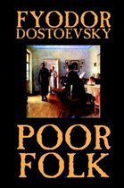 Poor Folk by Fyodor Mikhailovich Dostoevsky, Fiction