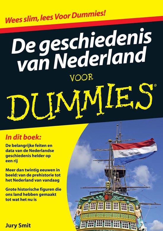 Voor Dummies - De geschiedenis van Nederland voor Dummies - Jury Smit |