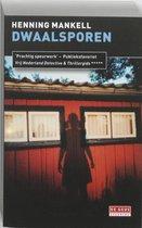 Boek cover Inspecteur Wallander-reeks 5 - Dwaalsporen van Henning Mankell (Paperback)