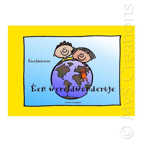 Eiceldonatie Een wereldwondertje - Mireille Van Seggelen | Fthsonline.com