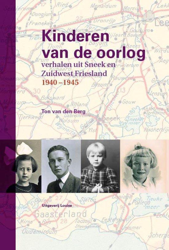 Kinderen van de oorlog - Ton van den Berg | Fthsonline.com